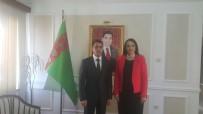 HUKUK DEVLETİ - Patronlar Dünyasından Türkmenistan Ankara Büyükelçiliği'ne Ziyaret