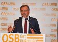 BÜYÜME ORANI - 15 Temmuz'da OSB'ler Meydanları Dolduracak