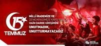 TÜRK HALKI - Erciyes Teknopark AŞ Açıklaması 'Hain Darbe Girişimini Unutturmayacağız'