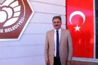 GENEL BAŞKAN - Malatya Büyükşehir Belediye Başkanı Ahmet Çakır Açıklaması