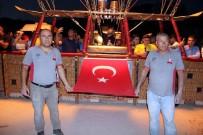 GÖREME - Kapadokya'da Balonlar Türk Bayrakları İle Havalandı