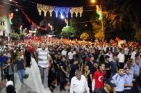 MUSTAFA HAKAN GÜVENÇER - Manisa'da On Binler 15 Temmuz Şehitleri İçin Yürüdü