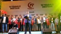 TEVFIK GÖKSU - 15 Temmuz'un Yıl Dönümünde Binler Esenler'de Demokrasi Nöbetine Katıldı