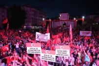 AK PARTİ İLÇE BAŞKANI - Darıca'da On Binler Demokrasi Nöbetinde Buluştu
