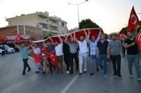 İSKENDER YÖNDEN - Didimliler 15 Temmuz'da Meydanlara Akın Etti