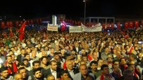 ÖZEL HAREKET - Erciş'te 15 Temmuz Demokrasi Ve Milli Birlik Günü