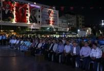 MUSTAFA HAKAN GÜVENÇER - Manisa'da Mehter Eşliğinde Demokrasi Nöbeti