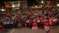 OSMANIYE VALISI - Osmaniyeli Meydanları Boş Bırakmadı