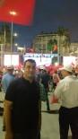 DEMOKRASİ NÖBETİ - Bostan Açıklaması 'Allan Birliğimizi Ve Dirliğimizi Bozmasın'