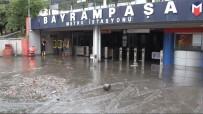 METRO İSTASYONU - Bayrampaşa Metro İstasyonunu Su Bastı