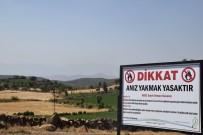 ORMANA - 'Anız Yakmak Yasaktır' Tabelası Asıldı