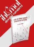 TERÖRIZM - Rıza Güler'den Yeni Kitap Açıklaması Güç Ve İkna Sanatı Stratejik İletişim