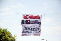 MUSTAFA TAŞ - Cumhurbaşkanı Aşkı Pankart Astırdı, Polis Alarma Geçti