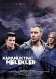 İTALYAN - Kanadalı Yönetmen, Türk Oyuncuları 'Karanlık Melekler'de Bir Araya Getirdi