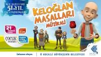 ÇİZGİ FİLM - Keloğlan Masalları Müzikali, Kocaeli Fuarı'nda