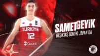 EFES - Samet Geyik, Beşiktaş'ta