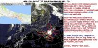 AŞIRI YAĞIŞ - Kadir Sütçü Açıklaması 'Gökova Depremi Olmadan 13 Saat Önce Tahmin Ettik'