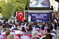 MİMARLAR ODASI - Muratpaşa'da Gösteri Merkezi'nin Temeli Atıldı