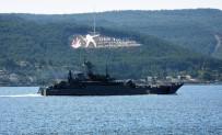 KARADENIZ - Rus Savaş Gemisi Çanakkale Boğazı'ndan Geçti