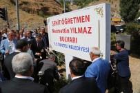 TUNCELİ VALİSİ - Şehit Öğretmenin Adı Tunceli'de Bulvara Verildi