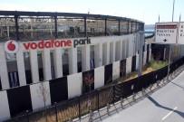 VODAFONE ARENA - 'Vodafone Arena'da İsim Değişikliği Sonrası Tabela Da Değişti