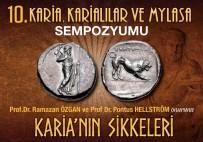 İTALYAN - Karia'nın Sikkeleri Milas'ta Anlatılacak