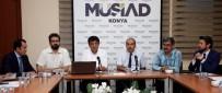 BÜROKRASI - MÜSİAD Konya Şubesi'nde 'Kamu-Üniversite-Sanayi İşbirliği' Konusu Anlatıldı