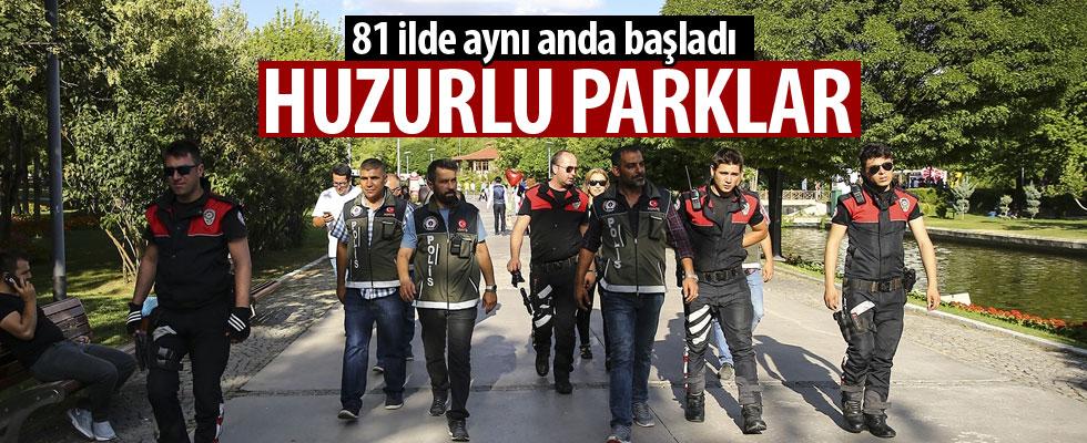 'Türkiye Huzurlu Parklar' uygulaması başladı