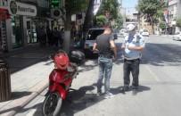 ARAÇ KULLANMAK - Polis Kurallara Uymayan Motosiklet Sürücülerine Ceza Yağdırdı