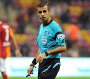 METE KALKAVAN - UEFA'dan Mete Kalkavan'a Görev