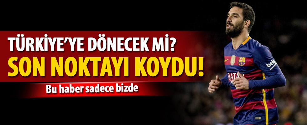 Arda Türkiye'ye dönecek mi?