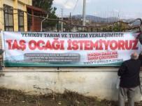 TAŞ OCAĞI - Yeniköy'de Taş Ocağı Tartışması