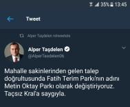 İSİM DEĞİŞİKLİĞİ - Fatih Terim Parkı'nın Adı Değiştirildi