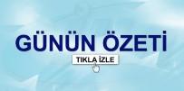 TREN KAZASı - Günün Özeti