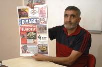 DİYABET HASTASI - Diyabet Hastası Gazeteciden 'Diyabet' Gazetesi