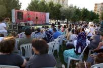 TAŞ OCAĞI - Buca Açık Hava Tiyatroları Başladı