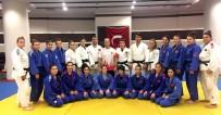 BAYAN MİLLİ TAKIM - Milli Judocuların Şampiyona Hazırlığı