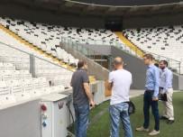 AKREDITASYON - UEFA Yetkilileri Vodafone Park'ı İnceledi