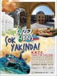 ANADOLU ATEŞI - KKTC Tanıtım Günleri Gaziantep'te Yapılıyor