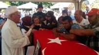 SEMA RAMAZANOĞLU - Şehit Uzman Çavuş Ceylan Aydın'da Son Yolculuğuna Uğurlandı