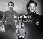 TÜRK MİLLİ TAKIMI - Galatasaray Turgay Şeren'i Unutmadı
