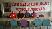 HALITPAŞA - Kars'ta Bülent Daşdelen Kurumlararası Futbol Turnuvası Başlıyor