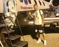 TRABZONSPOR BAŞKANı - Trabzonspor, Kucka'yı Açıkladı