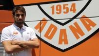 ADANASPOR - Yener Arıca Açıklaması 'Tek Hedefimiz Şampiyonluk'