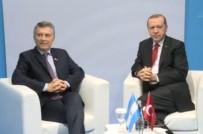 ARJANTİN DEVLET BAŞKANI - Erdoğan, Arjantin Devlet Başkanı Macri'yi Kabul Etti
