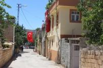 KÖSECELI - Adıyamanlı Şehidin Evine Ve Sokaklara Türk Bayrakları Asıldı