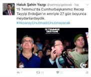 Aksaray Belediyesi 15 Temmuz Tweeti İle Türkiye Gündeminde