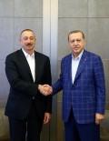 AZERBAYCAN CUMHURBAŞKANI - Cumhurbaşkanı Erdoğan, Azerbaycan Cumhurbaşkanı Aliyev İle Bir Araya Geldi