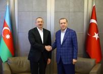 AZERBAYCAN CUMHURBAŞKANI - Erdoğan, Aliyev İle Bir Araya Geldi