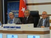 KAYSERI SANAYI ODASı - KAYSO Meclis Başkanı Abidin Özkaya Açıklaması